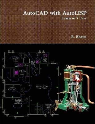 AutoCAD with AutoLISP: Learn in 7 Days