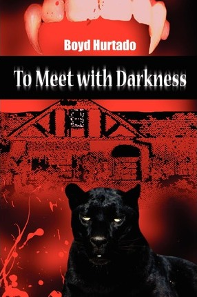 To Meet With Darkness