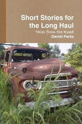 Short Stories for the Long Haul