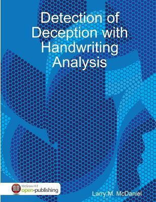 Detection of Deception With Handwriting Analysis
