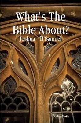 What's The Bible About? Book Three