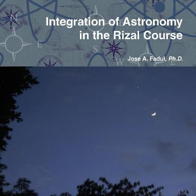 Integration of Astronomy in the Rizal Course