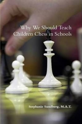 Why We Should Teach Children Chess in Schools