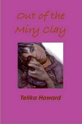 Out of the Miry Clay