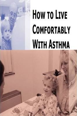 How to Live Comfortably With Asthma