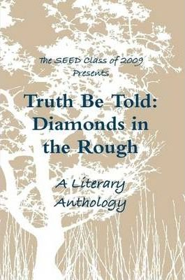 Truth Be Told: Diamonds in the Rough