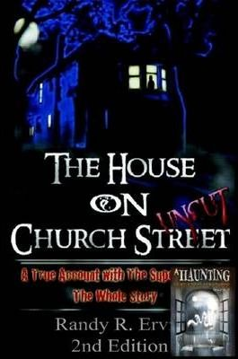 The House On Church Street,The Whole Story