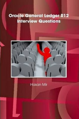 Oracle General Ledger R12 Interview Questions