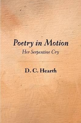 Poetry In Motion: Her Serpentine Cry