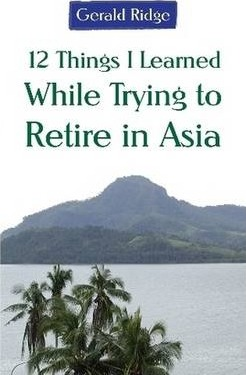 12 Things I Learned While Trying to Retire in Asia