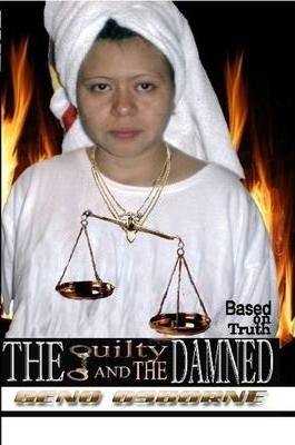 The Guilty and the Damned