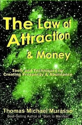 The Law of Attraction & Money