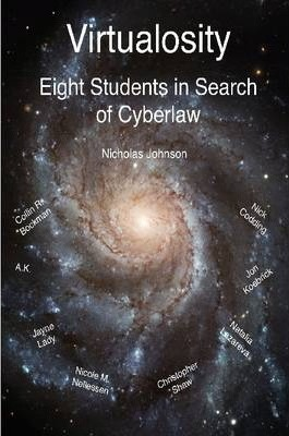 Virtualosity: Eight Students in Search of Cyberlaw