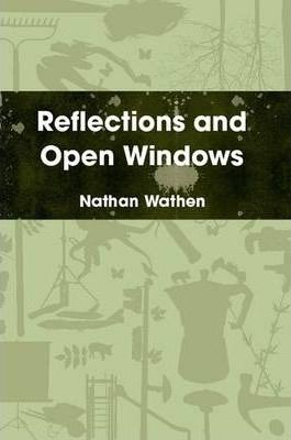 Reflections and Open Windows