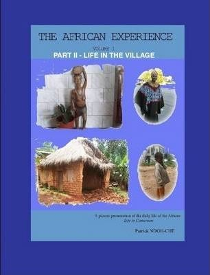 THE African Experience - Volume 1 Part II