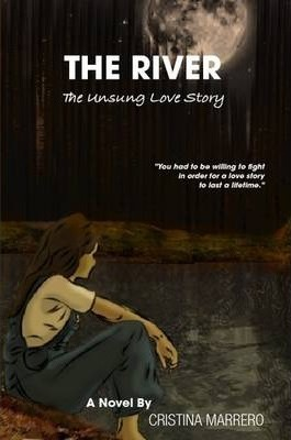 The River: The Unsung Love Story (Unedited Second Edition)