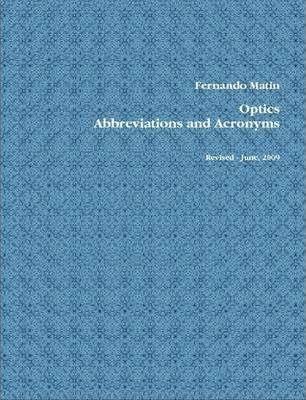 Optics Abbreviations and Acronyms - Revised - June, 2009