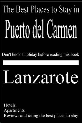 The Best Places to Stay in Puerto Del Carmen, Lanzarote - Hotels, Apartments, Holiday Homes