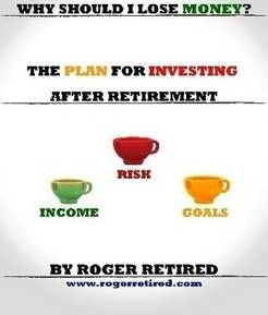 Why Should I Lose Money? The Plan For Investing After Retirement