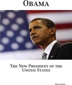 Obama, The New President of the United States