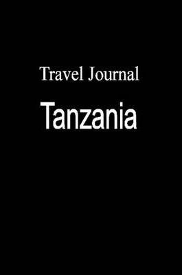 Travel Journal Tanzania