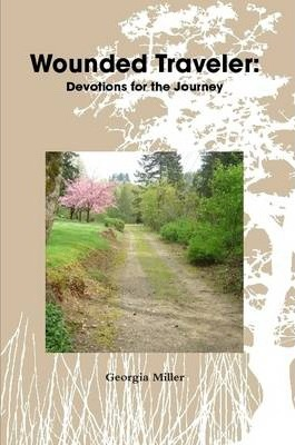 Wounded Traveler: Devotions for the Journey