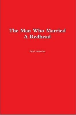 The Man Who Married A Redhead