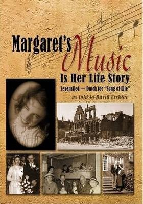 Margaret's Music Is Her Life Story as Told to David Erskine