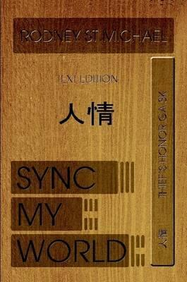 Sync My World: Thief's Honor GA SK (Paperback Edition)