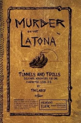 Murder on the Latona / Hedrien's Elixir