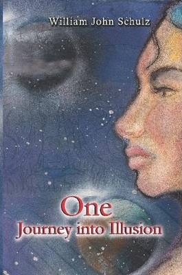 ONE... A Journey into Illusion