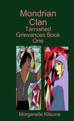 Tarnished Grievances Book One