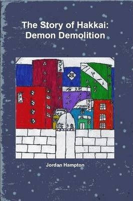 The Story of Hakkai: Demon Demolition