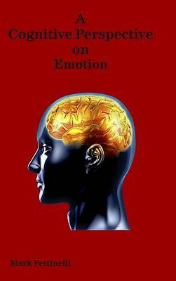 A Cognitive Perspective on Emotion