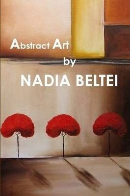 Abstract Art by NADIA BELTEI