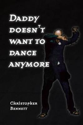 Daddy Doesn't Want To Dance Anymore