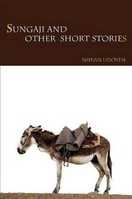 Sungaji and Other Short Stories