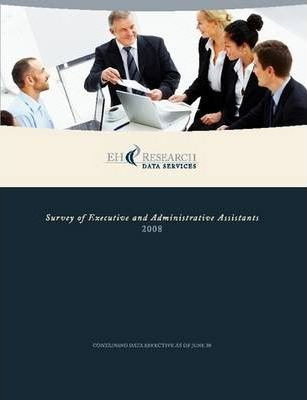 2008 Survey of Executive and Administrative Assistants