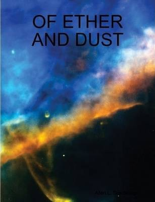 Of Ether and Dust