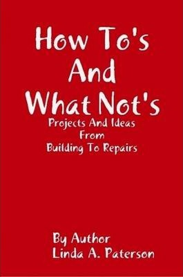 How To's and What Not's