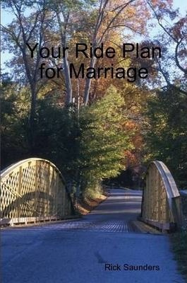 Your Ride Plan for Marriage
