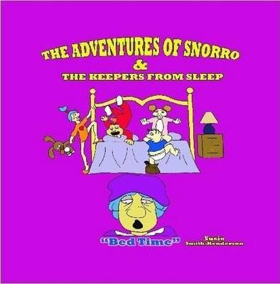 The Adventures of Snorro & The Keepers From Sleep