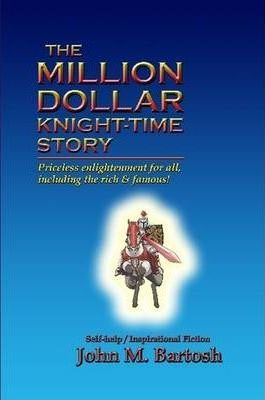 THE Million Dollar Knight-Time Story