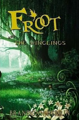 Froot and the Winglings (PB)