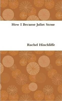 How I Became Juliet Stone