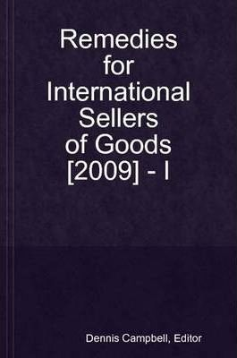Remedies for International Sellers of Goods [2009] - I