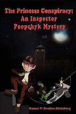 The Princess Conspiracy: An Inspector Poopchyk Mystery