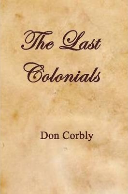 The Last Colonials