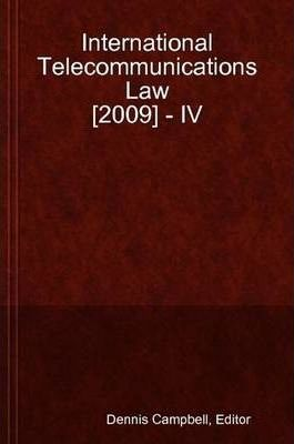 International Telecommunications Law [2009] - IV