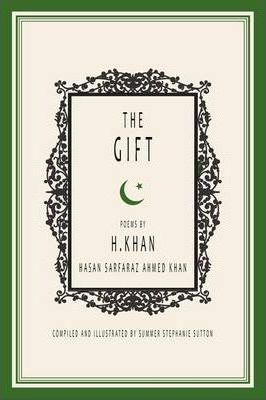 The Gift: Poems by H.Khan